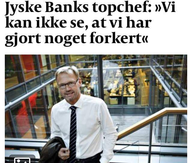 See the danish lawyers and banks during fraud. Although the big Danish banks make a lot of money on money laundering. Then Danish banks like Jyske Bank can also make documents false, and fraud crimes in the million class. In Denmark, a customer has found evidence that some Danish banks, both using counterfeiting, as well as lying to the court, to disappoint in legal matters. Jyske Bank's customer was surprised that Danish banks like Jyske Bank appear to be using bribery in the hunt for unjustified income, which will result in a loss to the customer. Although Danish politicians, government officials, police, the state know very well that some Danish banks have a very difficult time understanding and complying with current legislation, the state nevertheless instigates the many criminal conditions that Danish banks are behind. No Danish banks will be prosecuted Ask yourself why, the management of Danish banks has not been sentenced to prison sentences when there is fraud. And that the largest banks knowingly give customers bad advice, to increase the bank's fortunes We even have a fight against Jyske Bank, which has made millions, to expose the customer to gross fraud. And in our case, Jyske Bank has also used bribery, in the form of a return commission to Lundgren's lawyers, for a large million advisory tasks. Jyske Bank writes to the court that the bank strongly distances itself from using Bribery. BUT IT IS A FACT. The fact that Jyske Bank hires Lundgren's lawyers, shortly afterwards, Lundgren's lawyers were hired to present the client's fraud allegations against JYSKE BANK. So it seemed clear that the management of Jyske Bank is behind the bribery of client's former lawyers from Lundgrens Not to present the customer's charges against Jyske Bank for million fraud. When the Attorney General refuses to allow banks such as Jyske Bank to investigate charges of fraud and document fraud. Then it is possible that the members of Freemasonry are behind. That the Danish stat